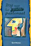 Boekcover Terug naar het gewone pastoraat